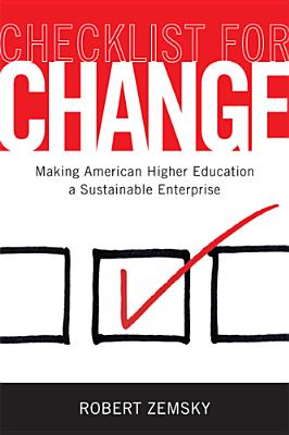 Checklist for Change By Zemsky, Robert